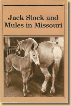Jack Stock and Mules in Missouri